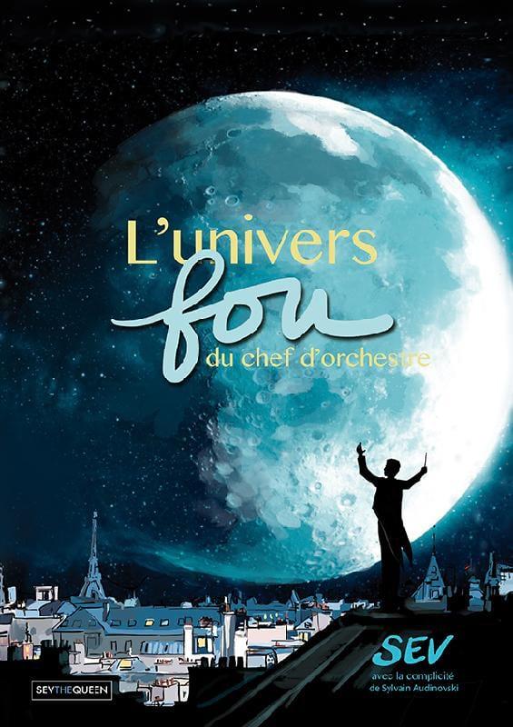 L'univers fou du chef d'orchestre - laflutedepan.com