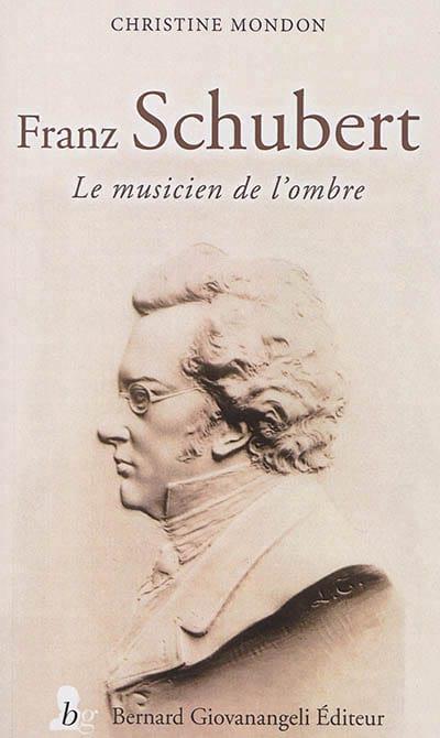 Franz Schubert - Christine MONDON - Livre - laflutedepan.com