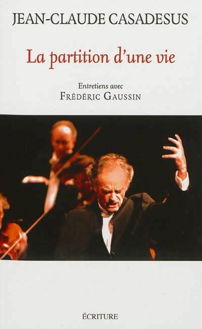 La partition d'une vie : entretiens avec Frédéric Gaussin - laflutedepan.com