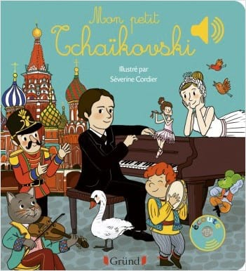 Mon petit Tchaïkovski - Emilie Collet - Livre - laflutedepan.com