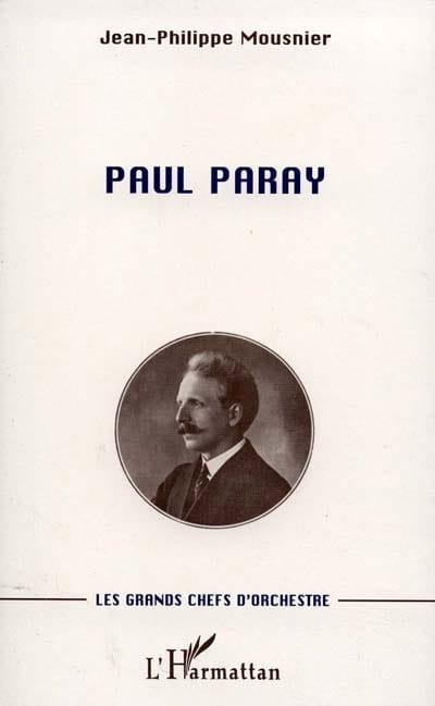 Paul Paray - Jean-Philippe MOUSNIER - Livre - laflutedepan.com