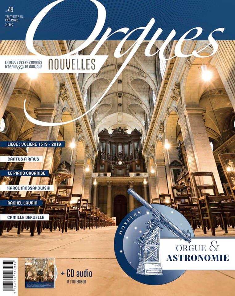 Orgues nouvelles n°49, été 2020 : Orgue et Astronomie - laflutedepan.com