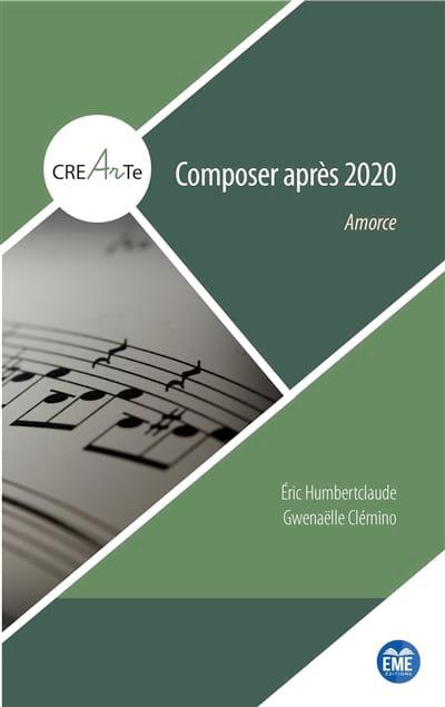 Composer après 2020 : amorce - laflutedepan.com