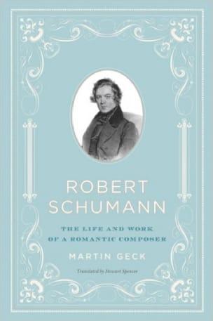 Robert Schumann (Livre en anglais) - Martin GECK - laflutedepan.com