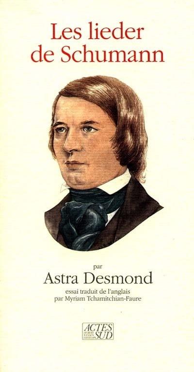 Les Lieder de Schumann - Astra DESMOND - Livre - laflutedepan.com