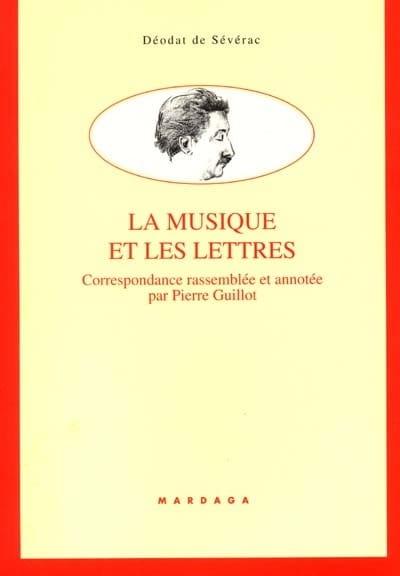 La musique et les lettres - Déodat de Séverac - laflutedepan.com