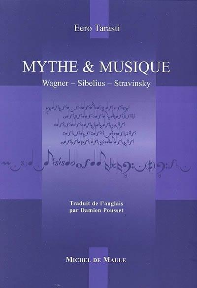 Mythe et musique : Wagner, Sibelius, Stravinsky - laflutedepan.com