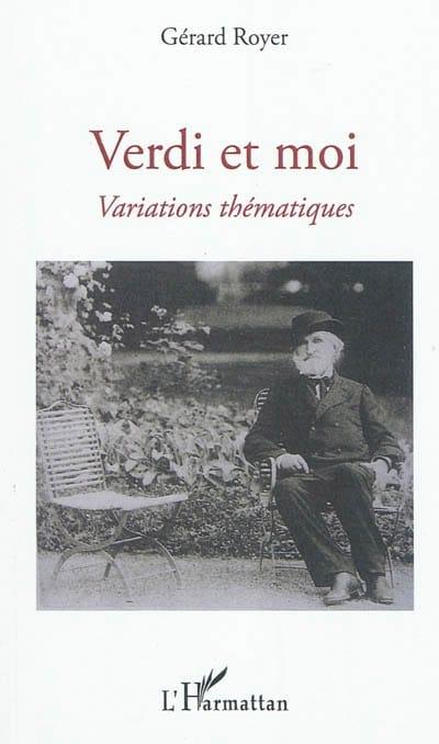 Verdi et moi : variations thématiques - laflutedepan.com