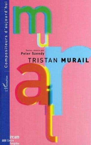 Tristan Murail - Collectif - Livre - Les Hommes - laflutedepan.com