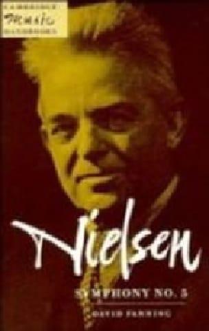Nielsen Symphony No. 5 - David Fanning - Livre - laflutedepan.com