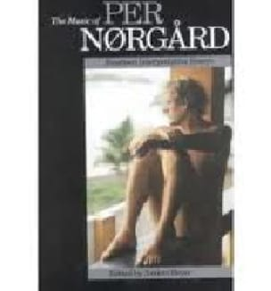 The music of Per Norgård : fourteen interpretative essays - laflutedepan.com
