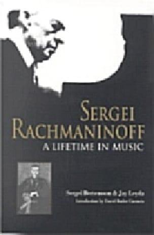 Sergei Rachmaninoff : a lifetime in music - laflutedepan.com