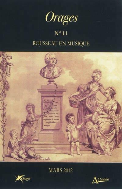 Orages, n° 11 Rousseau en musique - Livre - laflutedepan.com