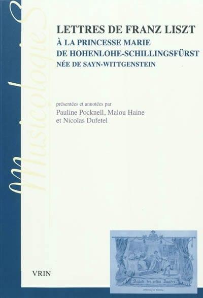 Lettres de Franz Liszt à la princesse Marie de Hohenlohe-Schillingsfürst - laflutedepan.com