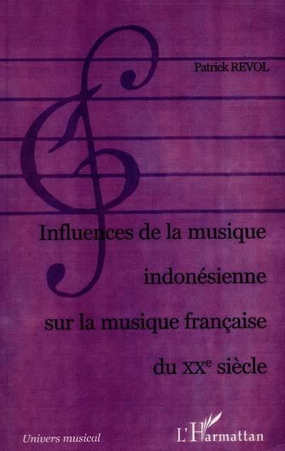 Influences de la musique indonésienne sur la musique française du XXe siècle - laflutedepan.com