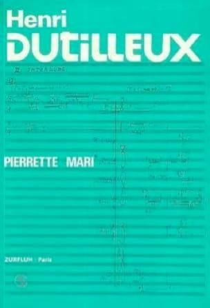 Henri Dutilleux - Mari PIERRETTE - Livre - laflutedepan.com