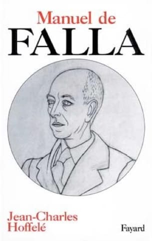 Manuel de Falla - HOFFELÉ Jean-Charles - Livre - laflutedepan.com