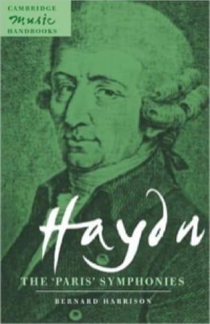 Haydn, the Paris symphonies - Bernard Harrison - laflutedepan.com
