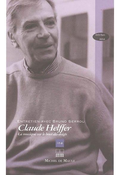 Claude Helffer : la musique sur le bout des doigts - laflutedepan.com