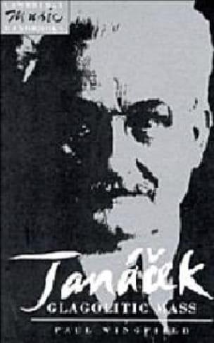 Janácek : Glagolitic mass - Paul Wingfield - Livre - laflutedepan.com