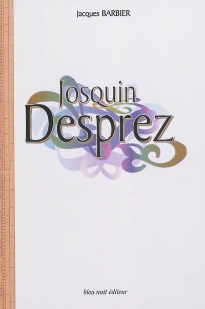 Josquin Desprez - Jacques BARBIER - Livre - laflutedepan.com