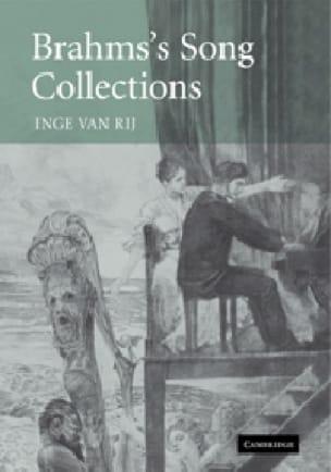 Brahms's song collections - VAN RIJ Inge - Livre - laflutedepan.com