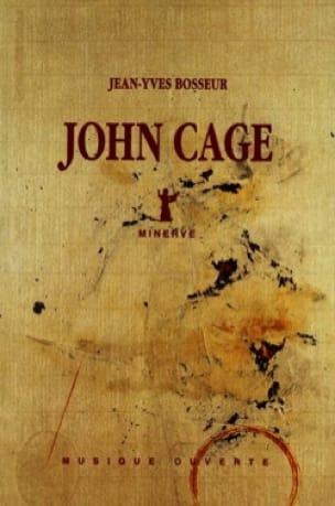 John Cage - Jean-Yves BOSSEUR - Livre - Les Hommes - laflutedepan.com