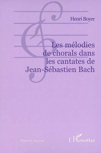 Les mélodies de chorals dans les cantates de Jean-Sébastien Bach - laflutedepan.com