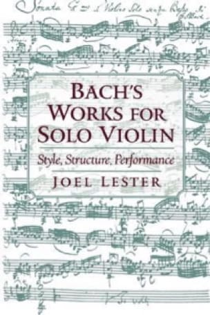 Bach's works for solo violin : style, structure, performance - laflutedepan.com
