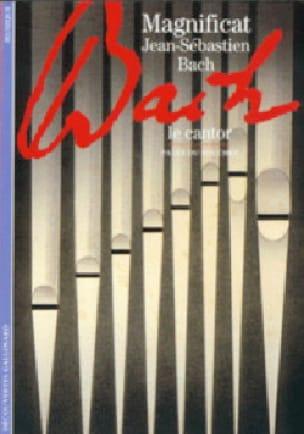 Magnificat, Jean-Sébastien Bach : le cantor - laflutedepan.com
