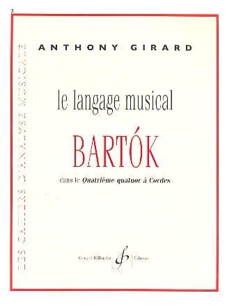 Le langage musical de Bartok dans le quatrième quatuor à cordes - laflutedepan.be