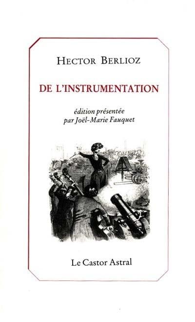De l'instrumentation - BERLIOZ - Livre - laflutedepan.com