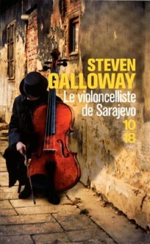 Le violoncelliste de Sarajevo - Steven GALLOWAY - laflutedepan.com