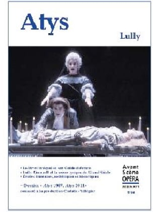 Avant-scène opéra (L'), n° 94 : Atys - LULLY - laflutedepan.com