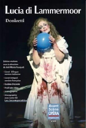 Avant-scène opéra (L'), n° 233 : Lucia di Lammermoor - laflutedepan.com