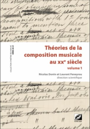 DONIN Nicolas dir. / FENEYROU Laurent dir. - Theories of musical composition in the 20th century - 2 volumes - Livre - di-arezzo.com