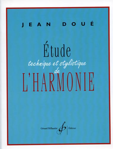 Jean DOUÉ - Technical and stylistic study of harmony - Livre - di-arezzo.co.uk