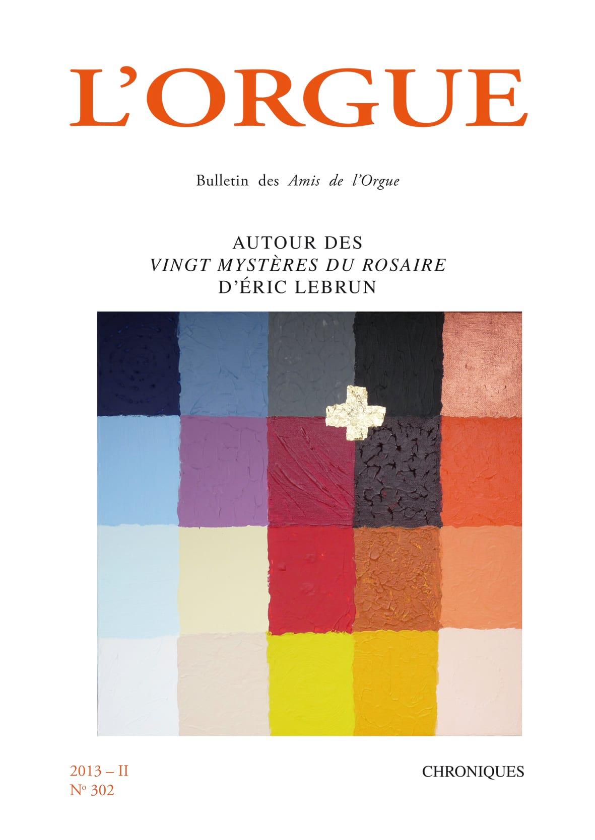 L'Orgue, n° 302 (2013/II) - Revue - Livre - Revues - laflutedepan.com
