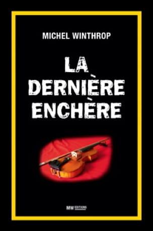 La dernière enchère - Michel WINTHROP - Livre - laflutedepan.com