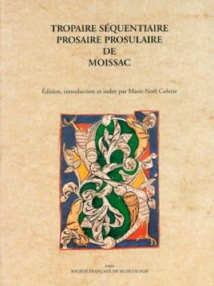 Tropaire séquentiaire - Marie-Noël COLETTE - Livre - laflutedepan.com