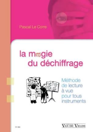 LE CORRE Pascal - La magie du déchiffrage - Livre - di-arezzo.fr