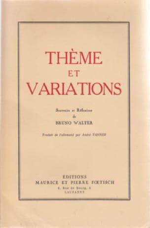 Thème et variations - Bruno WALTER - Livre - laflutedepan.com
