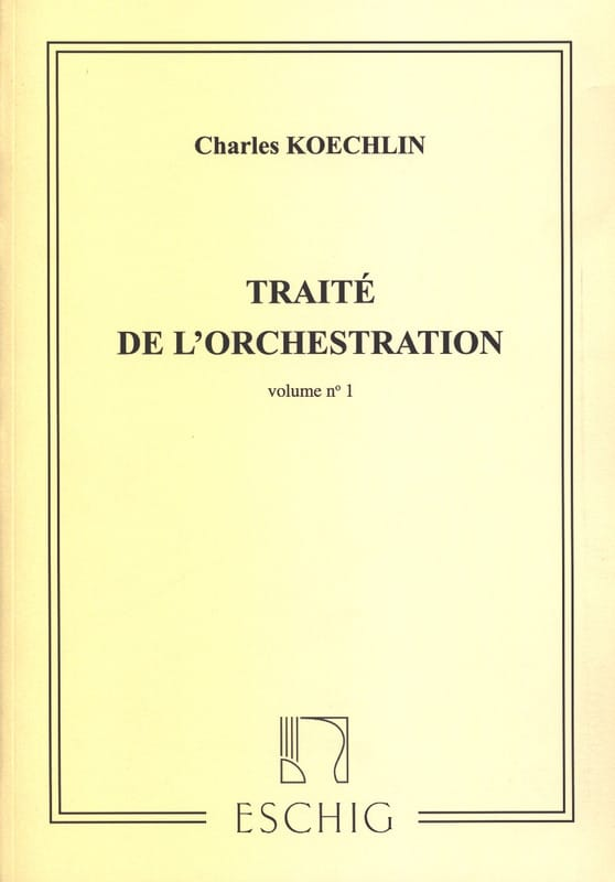 Charles KOECHLIN - Treaty of Orchestration vol. 1 - Livre - di-arezzo.com