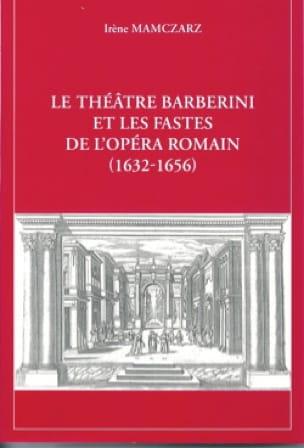 Le Théâtre Barberini Et Les Fastes De L'opéra Romain (1632-1656) - laflutedepan.com