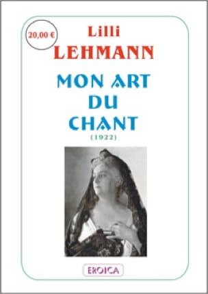 Mon art du chant - Lilli LEHMANN - Livre - laflutedepan.com