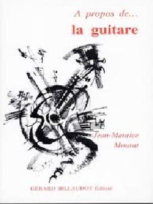 A propos de la guitare - MOURAT Jean-Maurice - laflutedepan.com