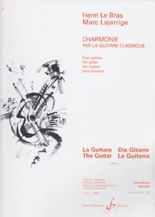 LE BRAS Henri / LAJARRIGE Marc - Harmony by the classical guitar - Livre - di-arezzo.co.uk