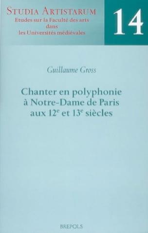 Chanter en polyphonie à Notre-Dame de Paris aux 12e et 13e siècles - laflutedepan.com