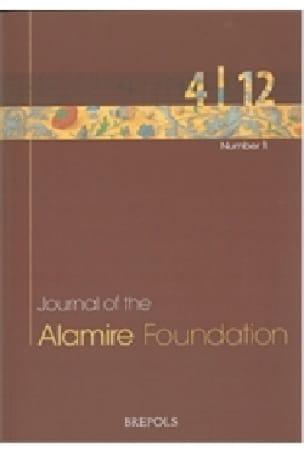 Journal of the Alamire Foundation 4/1 - 2012 - laflutedepan.com