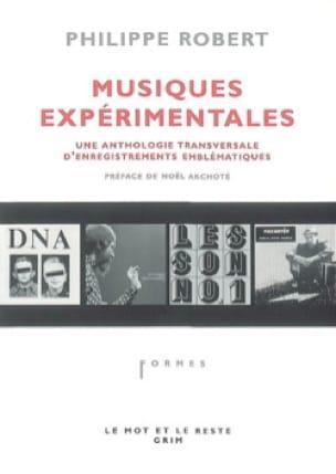 Musiques expérimentales - Philippe ROBERT - Livre - laflutedepan.com